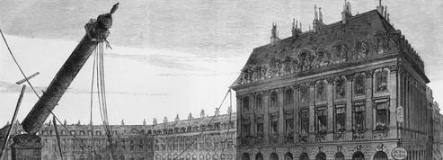 Il y a 146 ans... la démolition de la colonne Vendôme