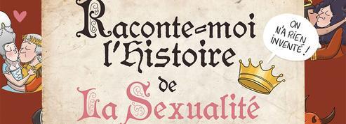 «Raconte-moi l'histoire de la sexualité»: un livre plein d'anecdotes sur le sexe à travers les siècles