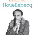 Houellebecq par Houellebecq