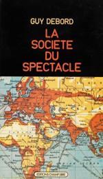 «La société du spectacle» a été publié juste avant Mai 68.