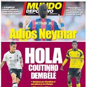 Mundo Deportivo : «Adieu Neymar, bonjour Coutinho et Dembélé»