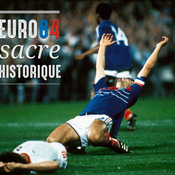 ARCHIVES : Revivez l'Euro 84
