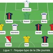 Ligue 1 : notre équipe-type de la 29e journée