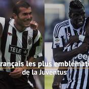 Juventus - Les Français les plus emblématiques