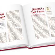 Guide Le Figaro Vin : 100 châteaux qu'il faut connaître à Bordeaux