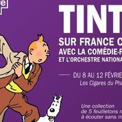 Les aventures de Tintin jouées sur France Culture