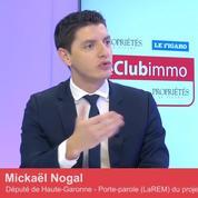Club Immo Mickaël Nogal, député LaREM, porte-parole du projet de loi logement (ELAN) pour la majorité