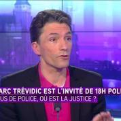 Marc Trévidic met en doute le sens de l'état d'urgence hors d'un péril imminent