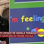 Une perquisition a eu lieu chez Google dans le cadre d'une enquête pour fraude fiscale