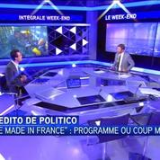 L'édito de Politico : le Made in France, un concept fédérateur ?