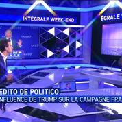 L'Edito de Politico du /16 : quelle est l'influence de Trump sur la campagne présidentielle française ?
