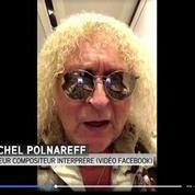 L'état de santé de Michel Polnareff se stabilise