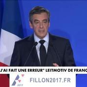 J'ai fait une erreur : le leitmotiv de François Fillon