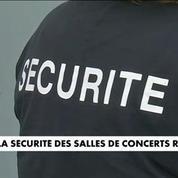 La sécurité des salles de concerts renforcée en France
