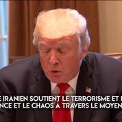 Donald Trump : «L'Iran n'a pas respecté l'esprit de l'accord» sur le nucléaire