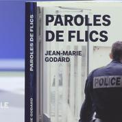«La présomption de culpabilité mine le moral des flics»