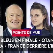 Points de vue du 11 juillet : les Bleus en finale, l'Otan, la PMA, la France déclassée