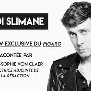 Celine : les coulisses de l'interview exclusive d'Hedi Slimane au Figaro