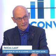 Pascal Lamy : « Le problème n'est pas la mondialisation mais les systèmes sociaux »