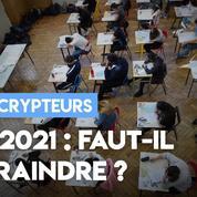Bac 2021 : faut-il vraiment le craindre ?