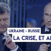 Ukraine - Russie : la crise, et après ?