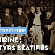 Moines de Tibéhirine : martyrs et béatifiés.
