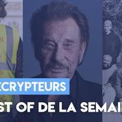 Les Décrypteurs : le best of de la semaine