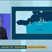 Moines de Tibéhirine : martyrs et béatifiés. Nos décrypteurs débattent.