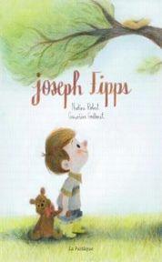 La couverture de Joseph Fipps, illustrée par Geneviève Godbout, aux éditions de la Pastèque.