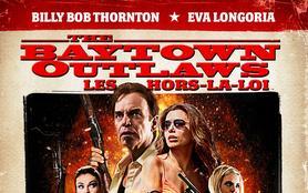 Baytown Outlaws, les hors-la-loi