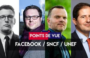 Points de vue du 23 mai : Facebook, SNCF, Unef