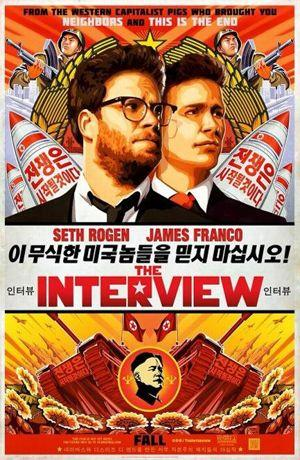 Affiche de L'interview qui tue! qui a déclenché les opprobres du régime nord-coréen.