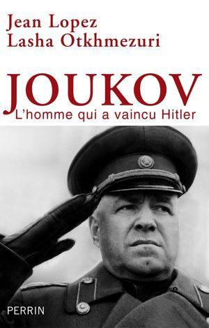 Joukov, l'homme qui vaincu a Hitler