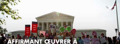 Etats-Unis : la Cour suprême réaffirme le droit à l'avortement