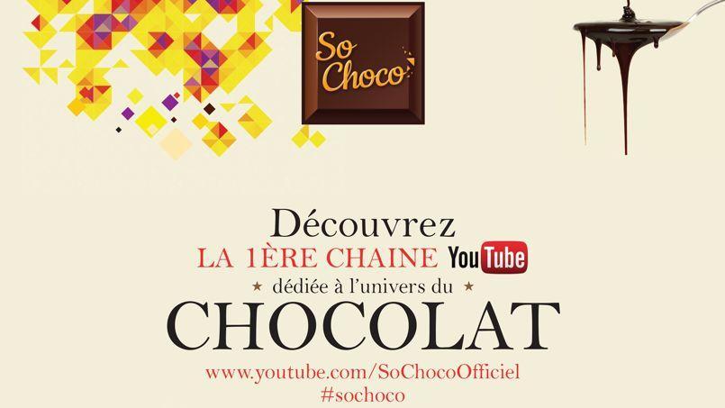 L'affiche de So Choco, la première chaîne YouTube dédiée au chocolat.