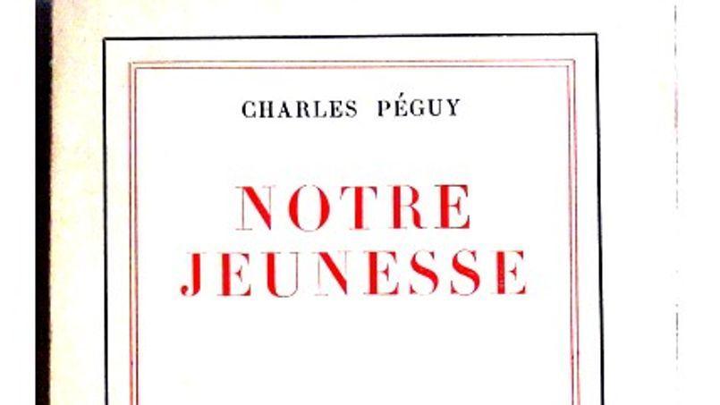 «L'oeil de Péguy s'avère plus que jamais utile et pertinent pour appréhender notre monde»