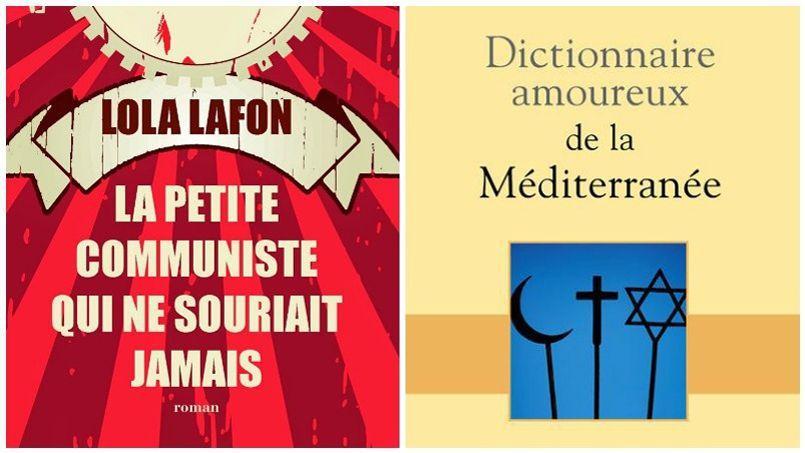 La petite communiste qui ne souriait jamais de Lola Lafon et Dictionnaire amoureux de la Méditerranée par Richard Millet.