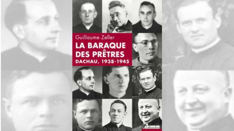 Guillaume Zeller: «2579 prêtres catholiques et séminaristes ont été déportés à Dachau»