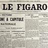 La Une du Figaro du 12 novembre 1918 entonne la Marseillaise. Le rédacteur en chef Alfred Capus écrit: «Le carnage finit par l'éclatante victoire de nos armes et la défaite irrémediable de ceux qui l'avaient prémédité, organisé, voulu.»
