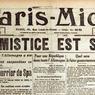 Paris-Midi, parmi les journaux du matin, prend les devants et annonce la signature de l'armistice dans son édition datée du 11 novembre 1918. Il est précisé: «Quoi qu'il en soit, le dénouement ne fait aucun doute: les conditions de l'armistice seront acceptées [...] Ce n'est plus qu'une question d'heures»