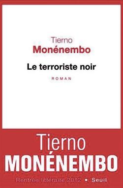 Le Terroriste noir de Tierno Monémembo