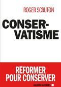 <i>Conservatisme</i>, dernier livre de Roger Scruton