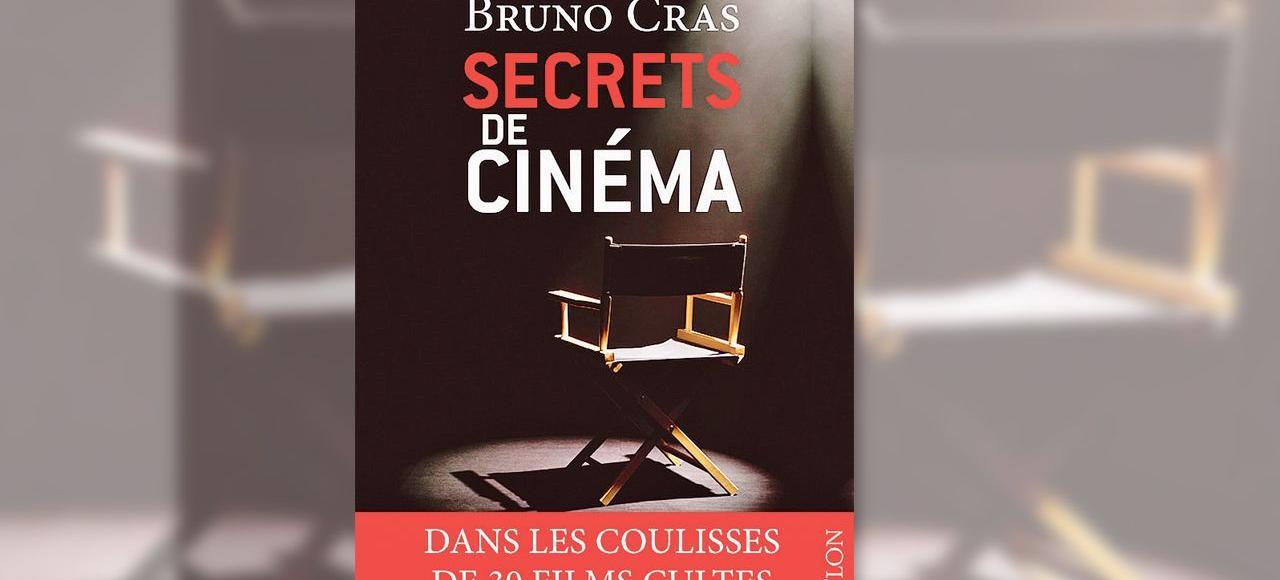 Bruno Cras, le journaliste d'Europe 1, a reçu tous les grands réalisateurs pour «Secrets de tournages» et en a tiré un livre, «Secrets de cinéma».