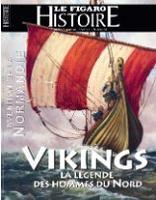 Vikings - <i>Le Figaro Histoire</i>