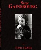 Le livre Serge Gainsbourg par Tony Frank.