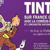 Début du feuilleton radio sur Tintin, interprété par la Comédie-Française