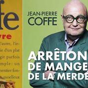 Jean-Pierre Coffe, c'était pas de la «merde» pour les éditeurs