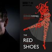 Les souliers rouges : le conte de fées de Marc Lavoine