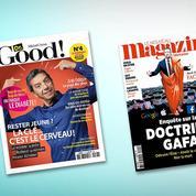 Succès pour Dr. Good!  et Le Nouveau magazine littéraire