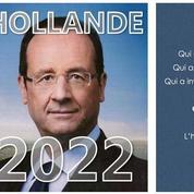 Tract «Hollande 2022» : au secours, Hollande revient?